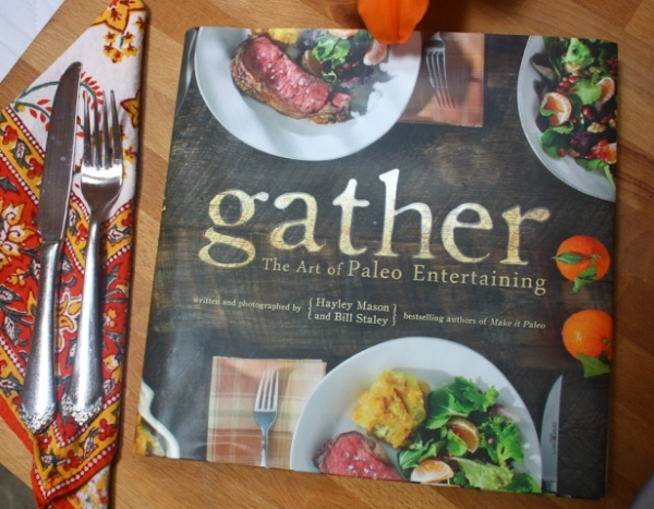 Gather, the cookbook